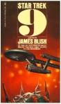 Star Trek 9 - James Blish