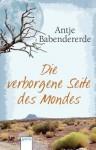 Die verborgene Seite des Mondes (German Edition) - Antje Babendererde