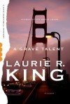 A Grave Talent: A Novel - Laurie R. King