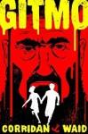 GITMO (Dixon Sweeney series) - Gary Waid, Shawn Corridan