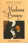 Madame Bovary - Gustave Flaubert, Sabri Esat Siyavuşgil, Nurullah Ataç