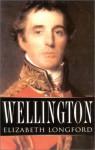 Wellington: A New Biography - Elizabeth Longford