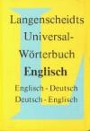 Langenscheidts Universal-Wörterbuch Englisch. Englisch-Deutsch / Deutsch-Englisch - Langenscheidt, Langenscheidt Publications
