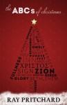 The ABC's of Christmas - Ray Pritchard