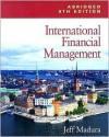 International Financial Management [With World Map] - Jeff Madura