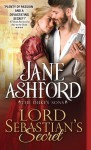 Lord Sebastian's Secret - Jane Ashford