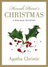 Hercule Poirot's Christmas: A Holiday Mystery [HERCULE POIROTS XMAS] - Agatha Christie