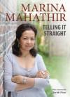 Telling it Straight - Marina Mahathir