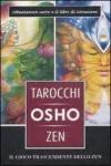 Tarocchi Osho Zen. Il gioco trascendente dello zen - Osho, Ma Deva Padma