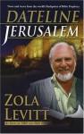 Dateline Jerusalem - Zola Levitt