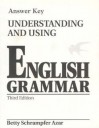 Understanding and Using English Grammar--Answer Key - Betty Schrampfer Azar