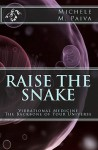 Raise the Snake - Michele M. Paiva