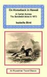 On Horseback in Hawaii - Isabella L. Bird
