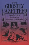 The Ghostly Gazetteer - Arthur Myers