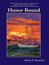 Honor Bound - Robert N. Macomber