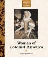 Women in History - Women of Colonial America (Women in History) - Lydia Bjornlund