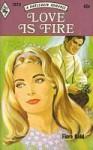 Love Is Fire - Flora Kidd