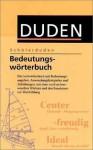 (Duden) Schülerduden, Bedeutungswörterbuch - Dudenredaktion, Wolfgang Müller
