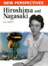 Hiroshima and Nagasaki - R.G. Grant