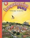 Comprehension Plus, Level A - Diane Lapp, James Flood
