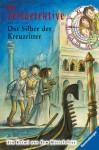 Die Zeitdetektive 09. Das Silber Der Kreuzritter - Fabian Lenk