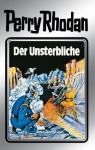 """Perry Rhodan 3: Der Unsterbliche (Silberband): 3. Band des Zyklus """"Die Dritte Macht"""" (Perry Rhodan-Silberband) (German Edition) - Clark Darlton, Kurt Mahr, K.H. Scheer, William Voltz, Johnny Bruck"""