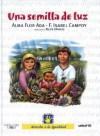 Una Semilla de Luz (a Ray of Hope): Derecho a la Igualdad - 1 - Isabel Campoy, F. Isabel Campoy