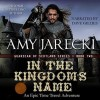 In the Kingdom's Name - Amy Jarecki