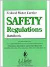 Federal Motor Carrier Safety Regulations Handbook - (United States) Dept. of Transportation