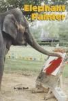 Elephant Painter (Leveled Readers) - Janet Buell