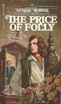 The Price of Folly - Denise Robins