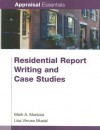 Residential Report Writing & Case Studies (Appraisal Essentials) - Lisa Musial