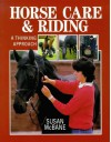 Horse Care & Riding: A Thinking Approach - Susan McBane
