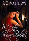 A Night To Remember (A New Year's Eve Holiday Romance) - R.C. Matthews