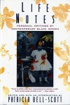 Life Notes: Personal Writings by Contemporary Black Women - Patricia Bell-Scott