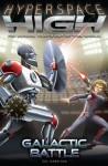 Galactic Battle (Hyperspace High) - Zac Harrison