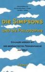 Die Simpsons und die Philosophie - William Irwin, Mark T. Conard, Aeon J. Skoble, Nikolaus de Palézieux