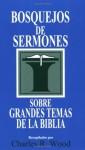 Bosquejos de sermones: Grandes temas de la Biblia (Bosquejos de sermones Wood) (Spanish Edition) - Charles R. Wood