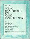 The Apsac Handbook On Child Maltreatment - John Briere