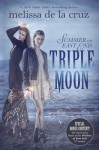 Triple Moon - Melissa de la Cruz