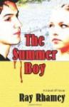 The Summer Boy - Ray Rhamey
