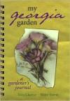 My Georgia Garden - Erica Glasener, Erica Glasener