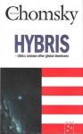 Hybris: USA:s strävan efter global dominans - Noam Chomsky