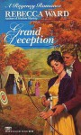 Grand Deception (Regency Romance) - Rebecca Ward