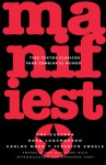 Manifiesto: Tres textos clasicos para cambiar el mundo - Ernesto Guevara, Karl Marx, Friedrich Engels, Rosa Luxemburg