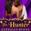 The Hunter: To Tempt a Highlander Series #2 - Kerrigan Byrne, Derek Perkins, Tantor Audio