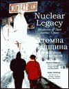 Nuclear Legacy: Students of Two Atomic Cities - Maureen Doyle McQuerry