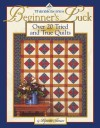 Thimbleberries Beginner's Luck: Over 20 Tried and True Quilts - Lynette Jensen