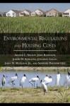 Environmental Regulations and Housing Costs - Arthur Chris Nelson, John Randolph, Joseph M. Schilling, Jonathan Logan, LLC Newport Partners, James M. McElfish Jr., James M. McElfish