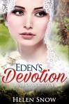 Mail Order Bride: Eden's Devotion: (A Clean Inspirational Women Amish Romance) ((New Adult Short Stories)) - Helen Snow